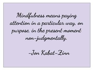 Mindfulness Definition from Jon Kabat-Zinn